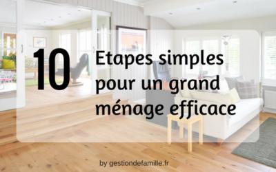 10 Etapes simples pour un grand ménage efficace